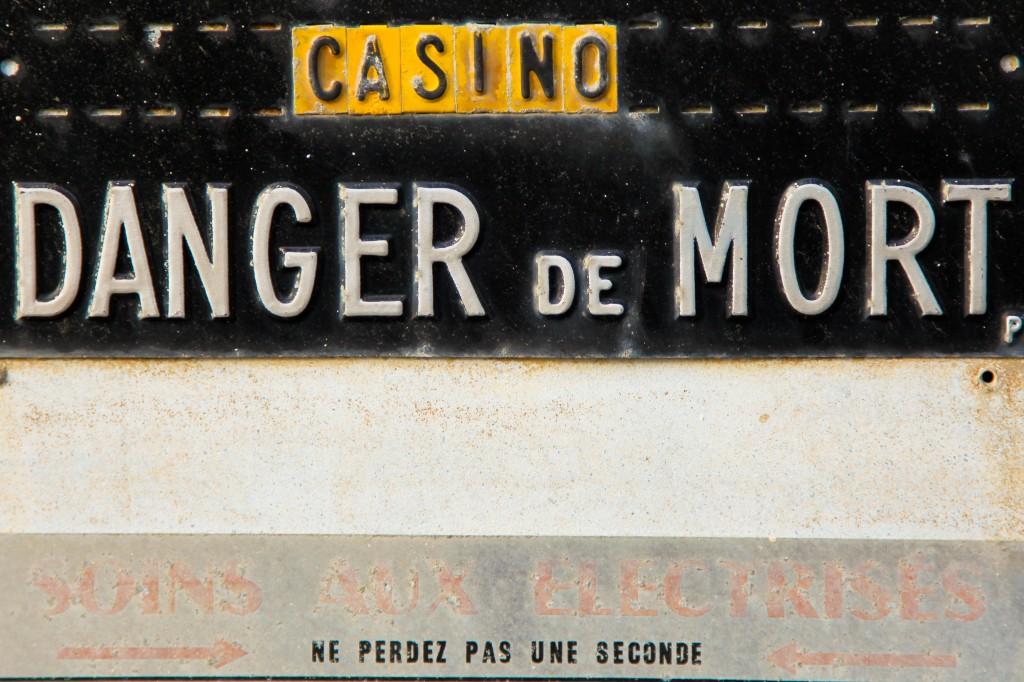 Casino : danger de mort